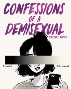 Confessions of a Demisexual