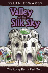 Valley of the Silk Sky: The Long Run Part Two